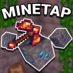 Mine Tap