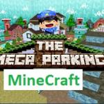 Minecraft Mega Parking